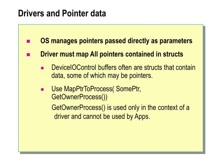 Drivers and Pointer data