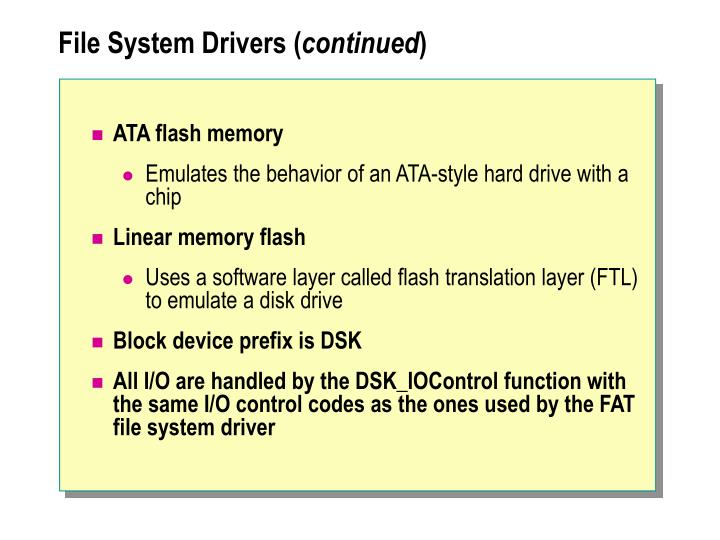File System Drivers (