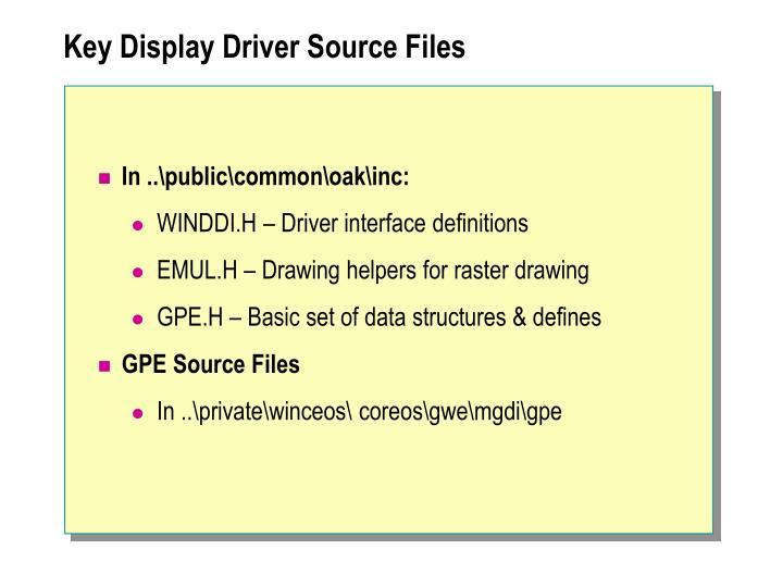 Key Display Driver Source Files