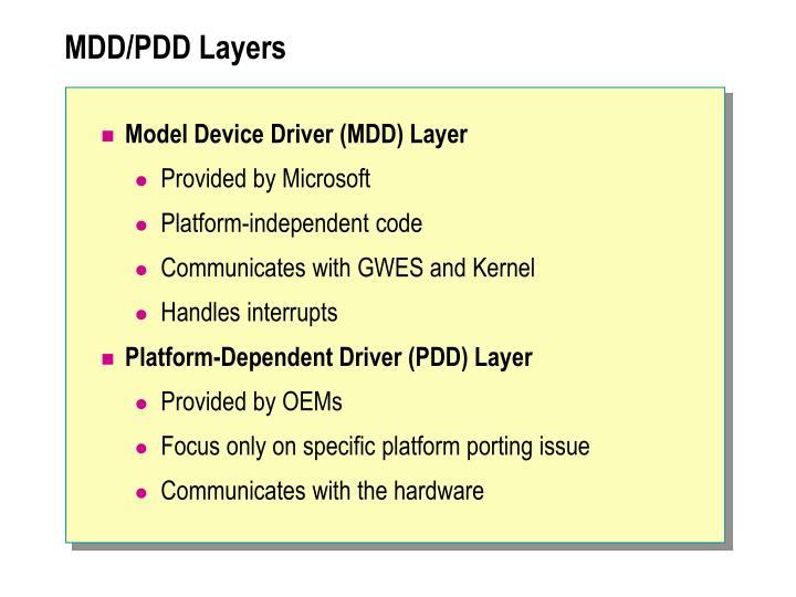 MDD/PDD Layers