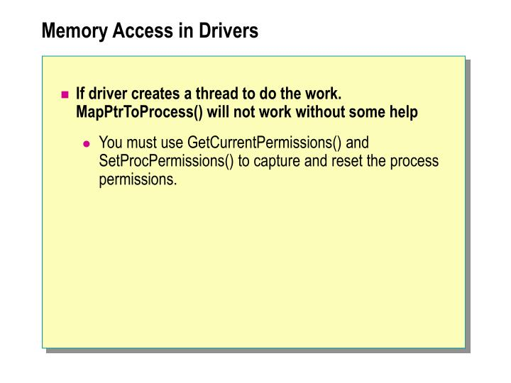 Memory Access in Drivers