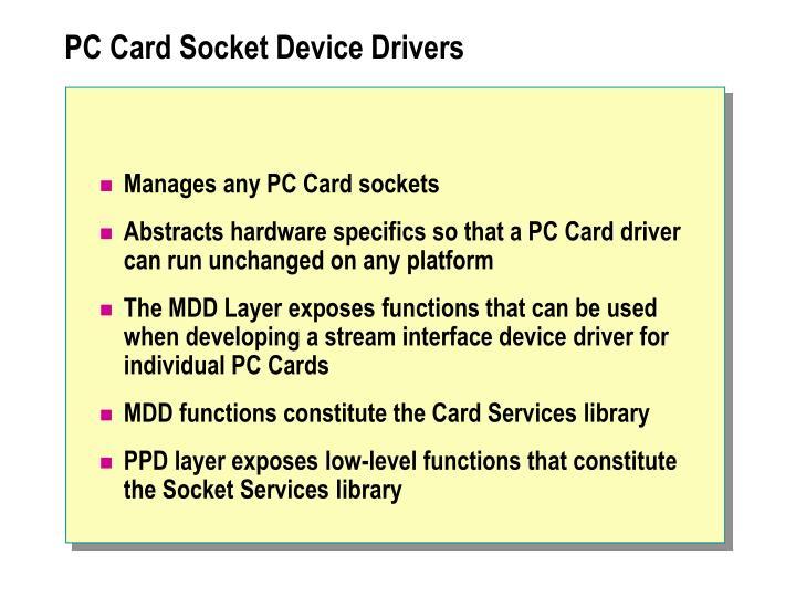 PC Card Socket Device Drivers
