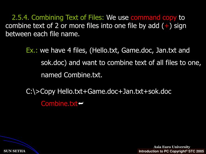 2.5.4. Combining Text of Files: