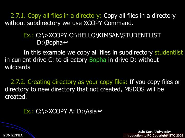 2.7.1. Copy all files in a directory: