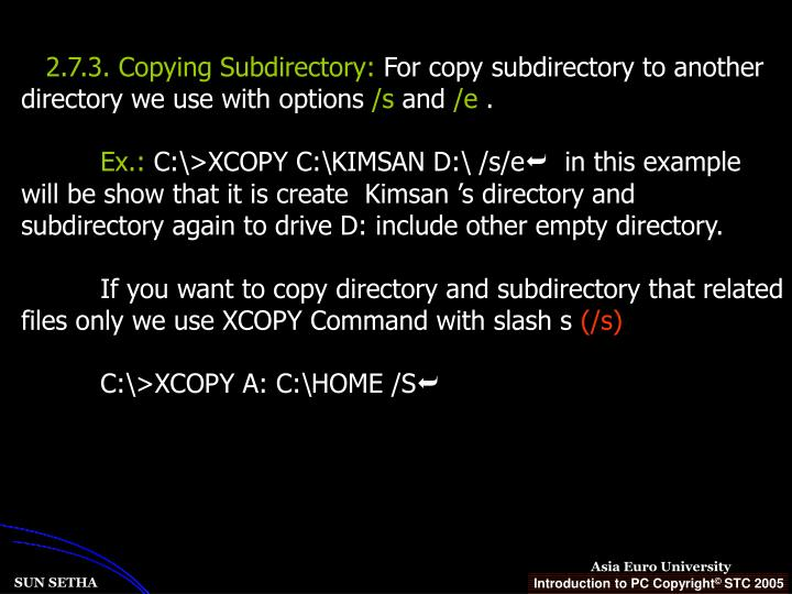 2.7.3. Copying Subdirectory: