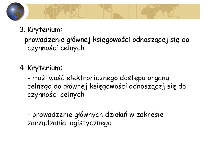 3. Kryterium: