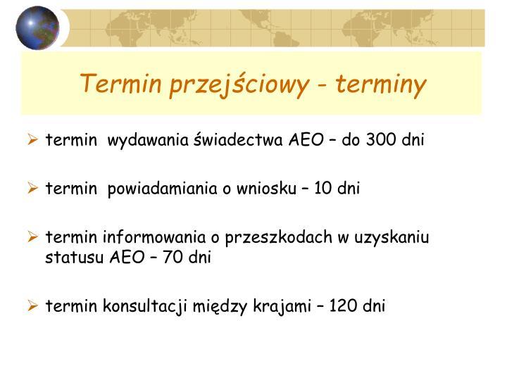 Termin przejściowy - terminy