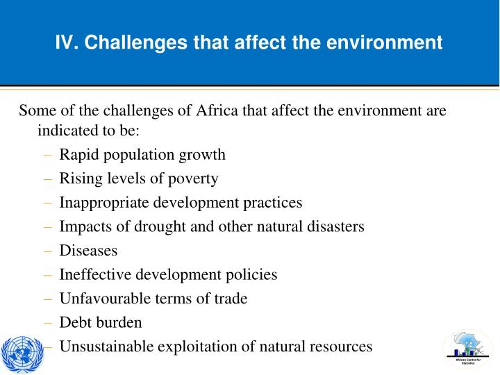 IV. Challenges that affect the environment