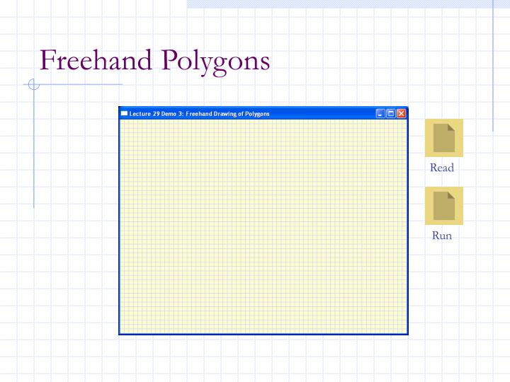 Freehand Polygons