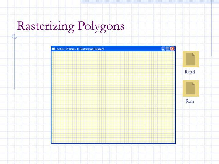 Rasterizing Polygons