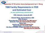 tbm facility requirements in iter and estimated cost a very preliminary assessment