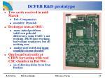 dcfeb r d prototype