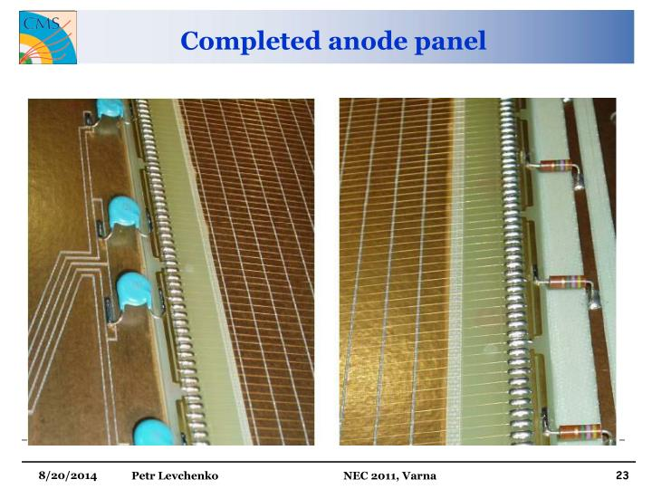 Completed anode panel