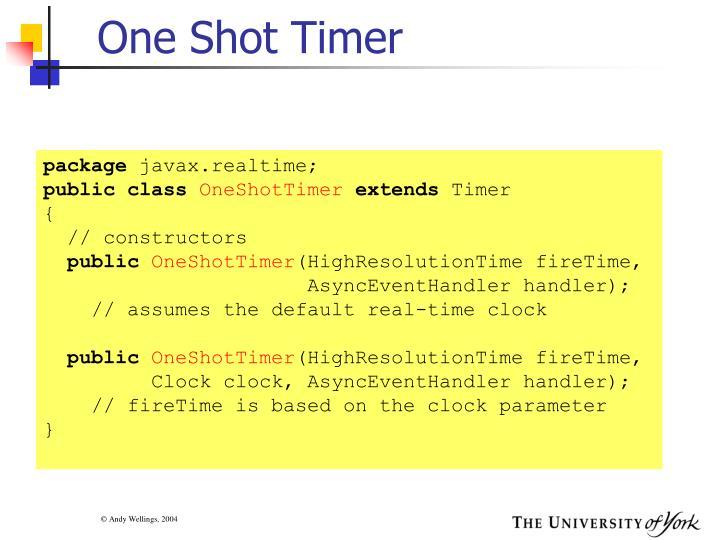 One Shot Timer