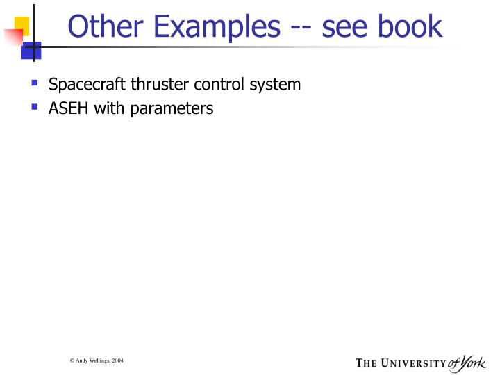 Other Examples -- see book