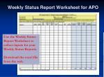 weekly status report worksheet for apo