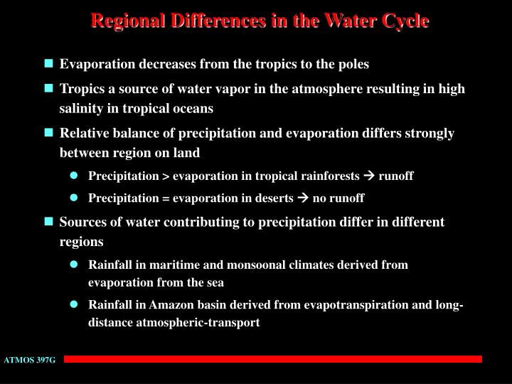 Regional Differences in the Water Cycle