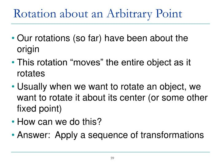 Rotation about an Arbitrary Point