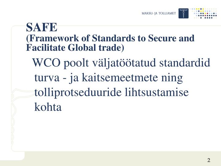 Safe framework of standards to secure and facilitate global trade