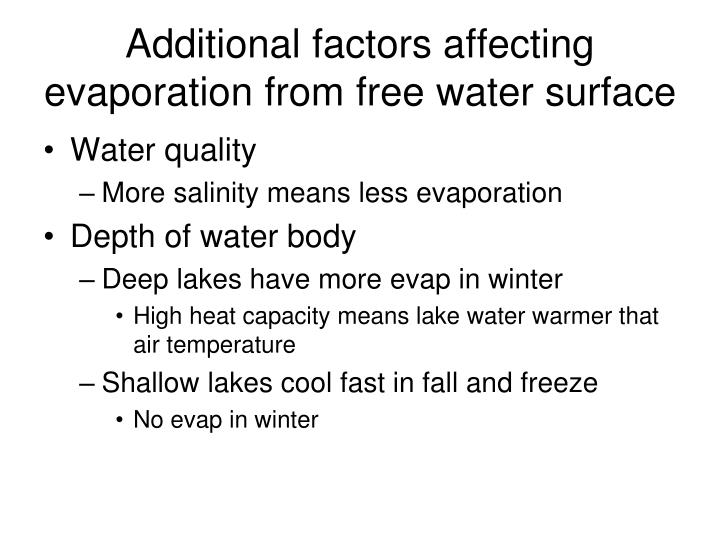 Additional factors affecting evaporation from free water surface