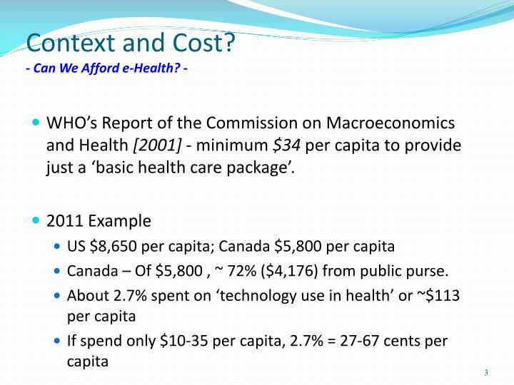 Context and cost can we afford e health