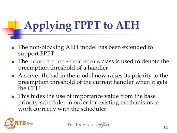 Applying FPPT to AEH