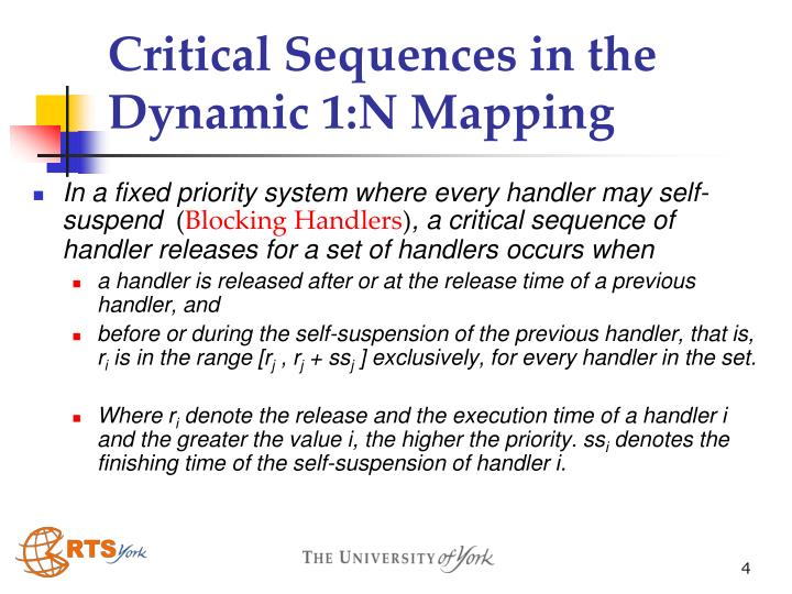 Critical Sequences in the Dynamic 1:N Mapping