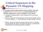 critical sequences in the dynamic 1 n mapping