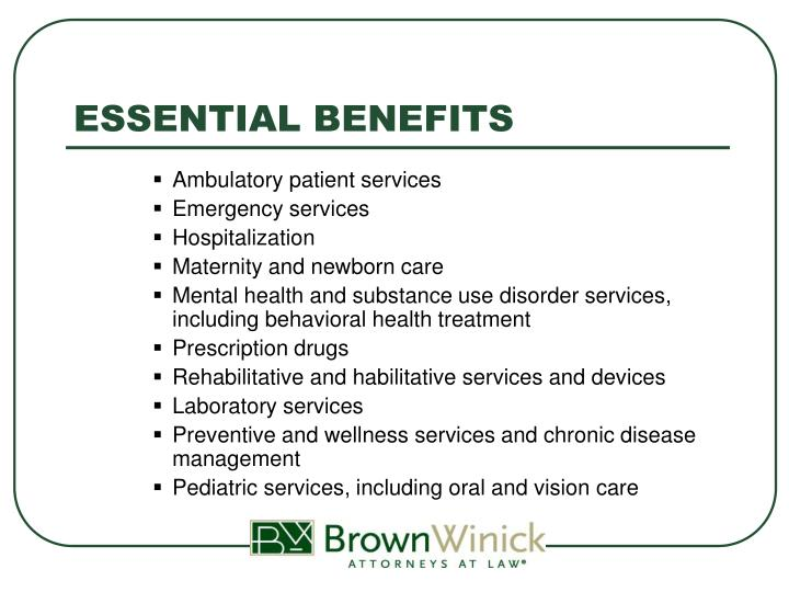ESSENTIAL BENEFITS