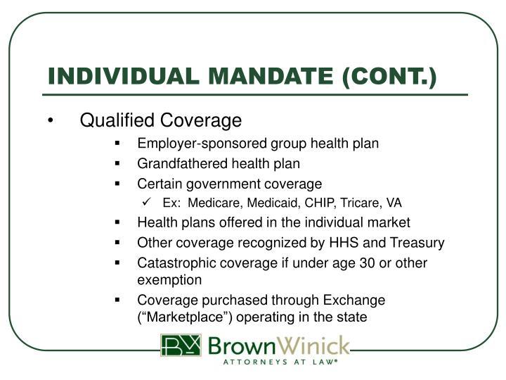 INDIVIDUAL MANDATE (CONT.)