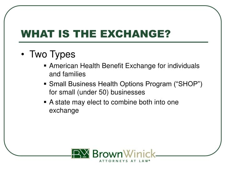 WHAT IS THE EXCHANGE?