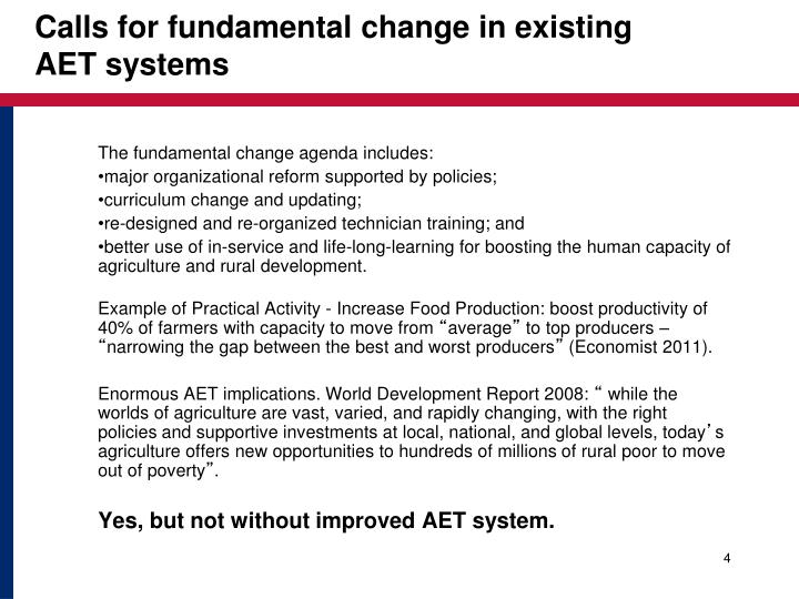 Calls for fundamental change in existing AET systems