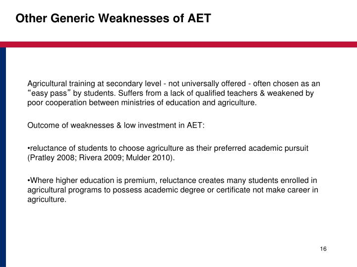 Other Generic Weaknesses of AET