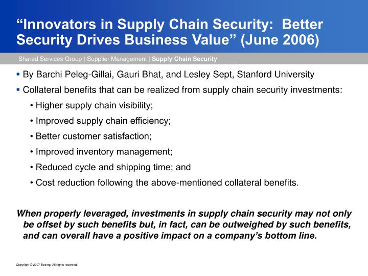 """Innovators in Supply Chain Security:  Better Security Drives Business Value"" (June 2006)"