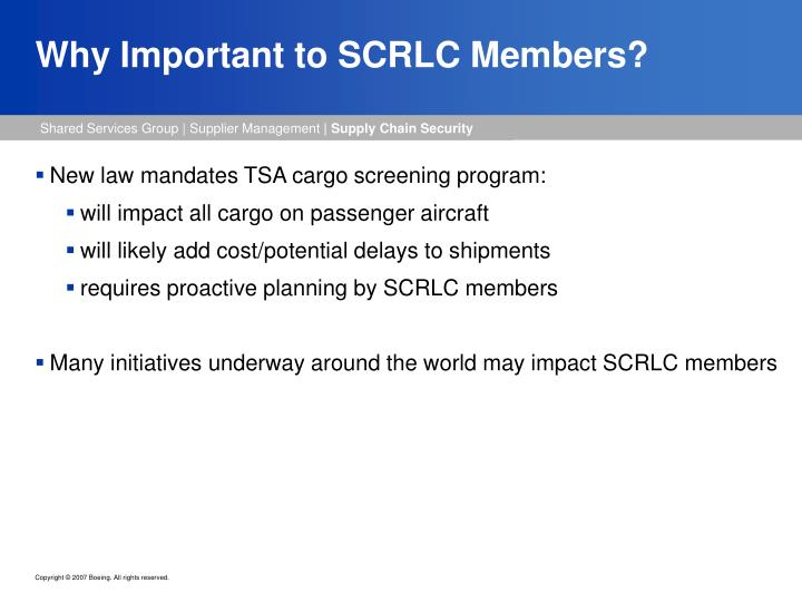 Why important to scrlc members