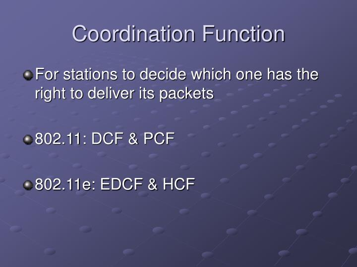 Coordination Function
