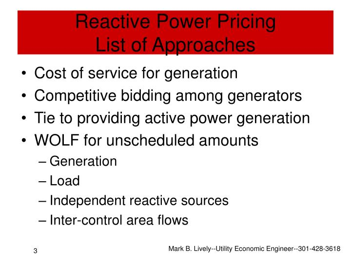 Reactive power pricing list of approaches