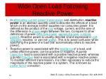 wide open load following reactive power3
