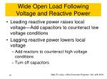 wide open load following voltage and reactive power