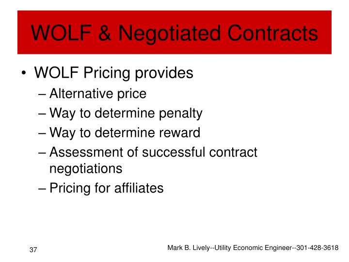 WOLF & Negotiated Contracts
