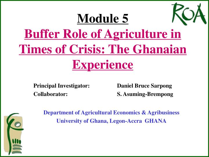 Module 5 buffer role of agriculture in times of crisis the ghanaian experience