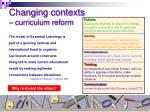 changing contexts curriculum reform
