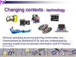 changing contexts technology