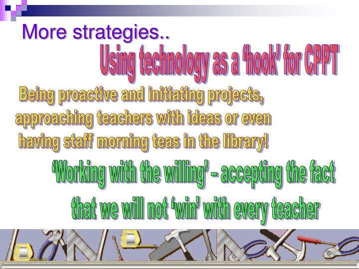 More strategies..