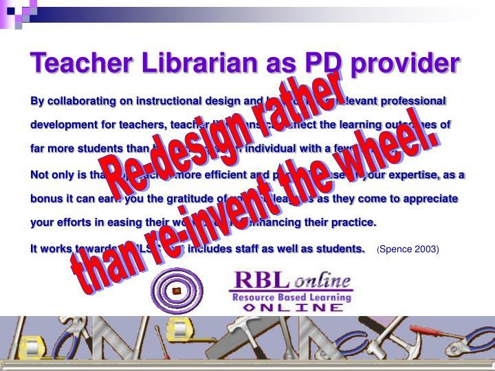 Teacher Librarian as PD provider