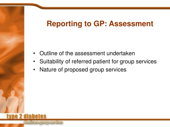 Reporting to GP: Assessment