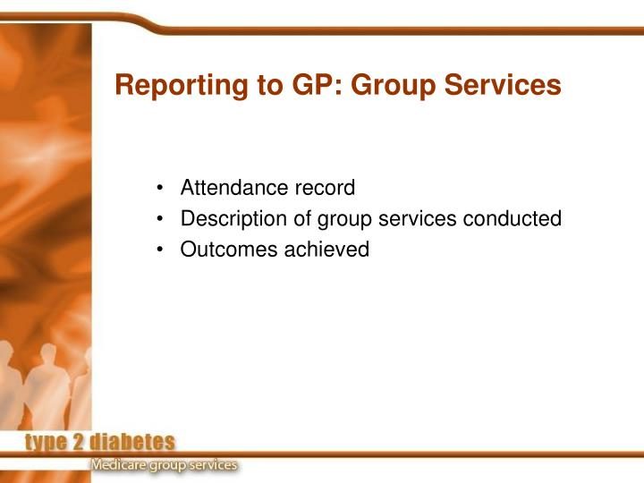 Reporting to GP: Group Services