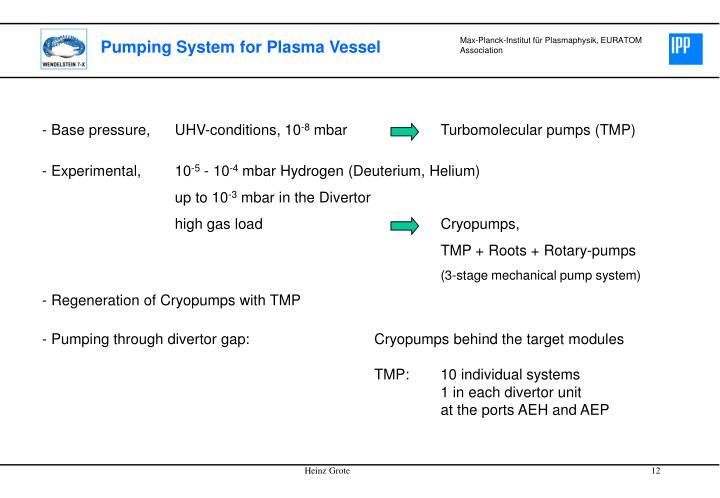 Pumping System for Plasma Vessel