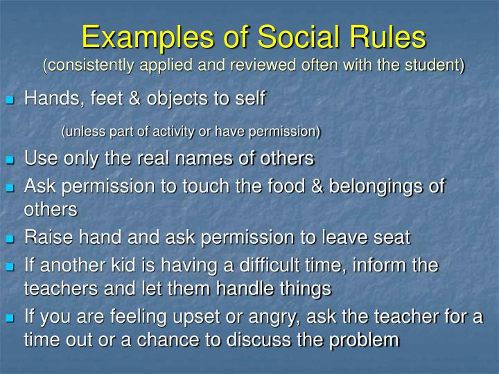 Examples of Social Rules