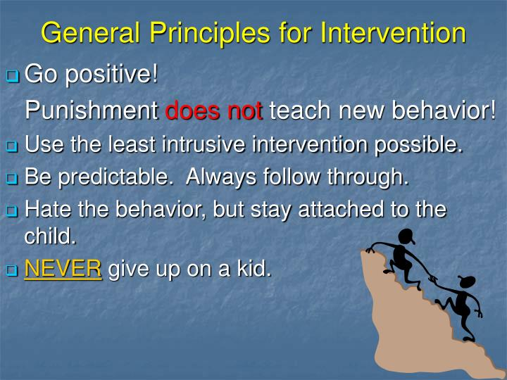 General Principles for Intervention
